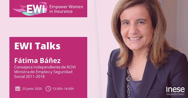 La exministra Fátima Báñez inaugura el primer EWI Talks