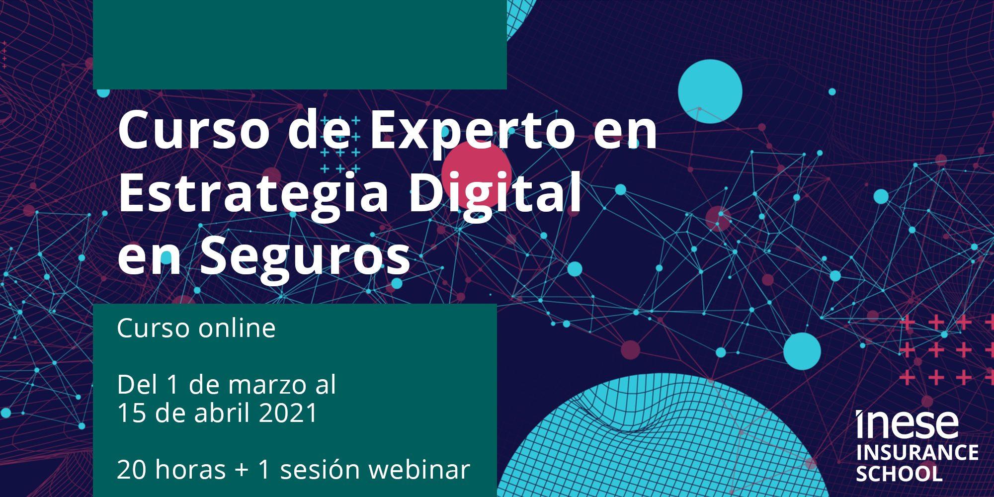 Curso online de Experto en Estrategia Digital en Seguros (bonificable)