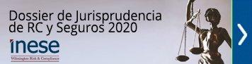 Dossier de Jurisprudencia de RC y Seguros 2020