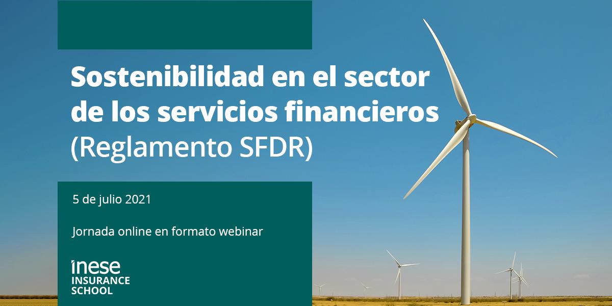 Sostenibilidad en el sector de los servicios financieros (Reglamento SFDR)